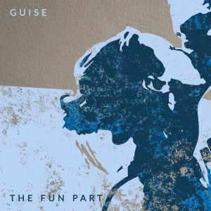GUISE -The Fun Part EP - PACKSHOT-3000px